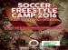 SOCCER FREESTYLE CAMP 2016